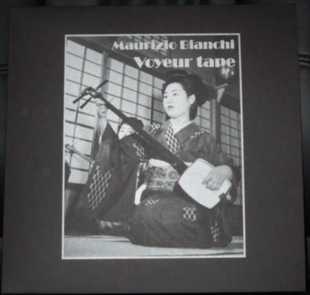 MAURIZIO BIANCHI – Voyeur Tape LP
