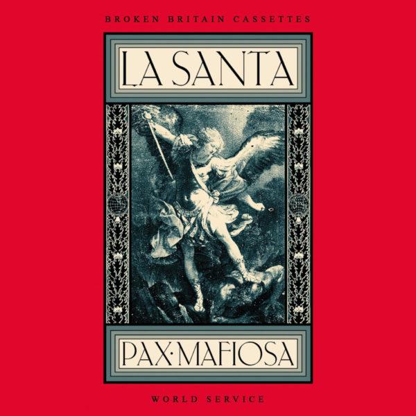 LA SANTA – Pax Mafiosa CS