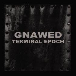 GNAWED - Terminal Epoch CD