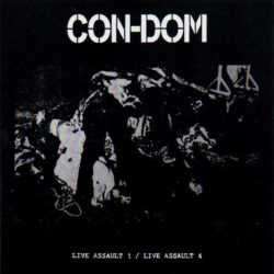 CON-DOM – Live Assault 1 / Live Assault 4 CD