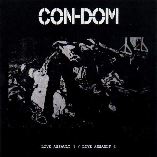 CON-DOM – Live Assault 1 / Live Assault 4 CD