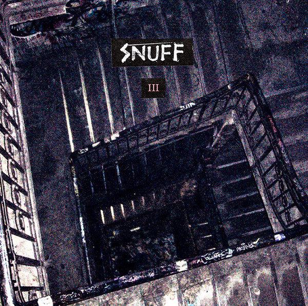 SNUFF – III LP