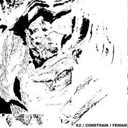 K2 / CONSTRAIN / FENIAN CD