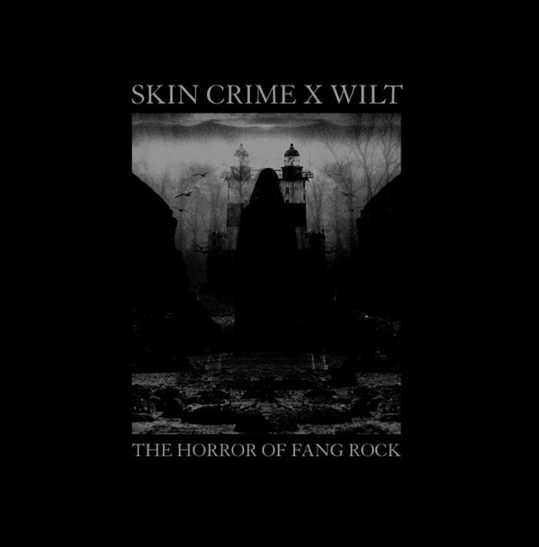 SKIN CRIME + WILT – The Horror of Fang Rock LP+CD