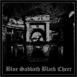 BLUE SABBATH BLACK CHEER – Catacombs LP