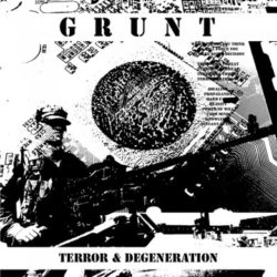 GRUNT – Terror & Degeneration CD