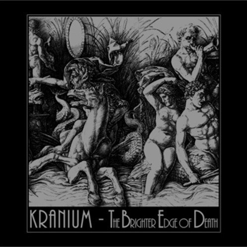 KRANIUM – The Brighter Edge of Death LP