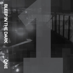 VARIOUS ARTISTS – Bleep in the Dark: One 2CS