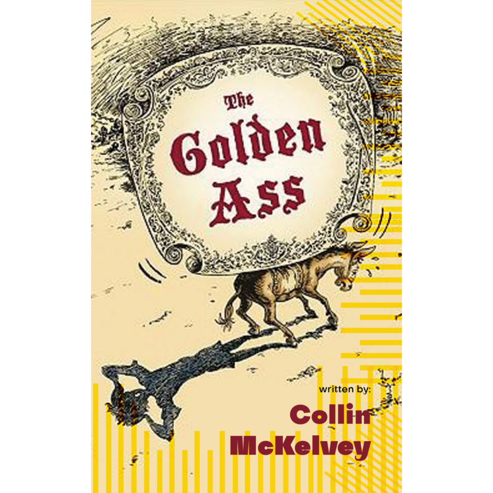 COLLIN MCKELVEY – The Golden Ass CS
