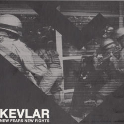 KEVLAR – New Fears New Fights CD