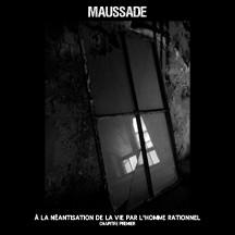 MAUSSADE –  A La Neantisation De La Vie Par L'Homme Rationnel (Chapitre Premier) CD