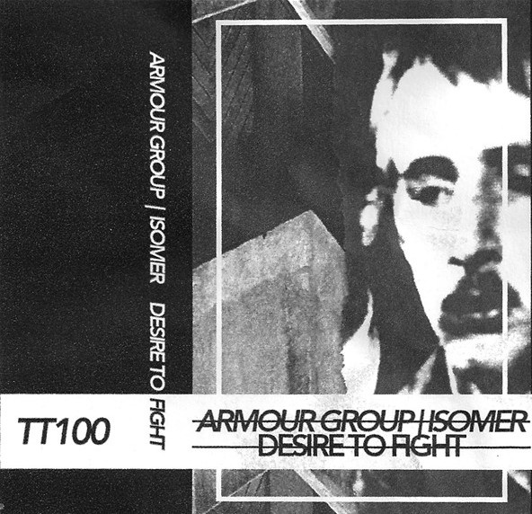 ARMOUR GROUP / ISOMER – Desire To Fight CS