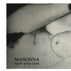 MASONNA – Open Your Cunt LP