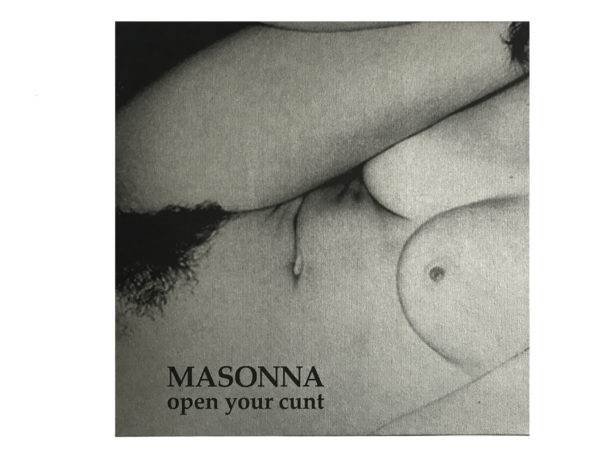MASONNA – Open Your Cunt LP