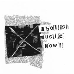 "VARIOUS ARTISTS – Abolish Music Now 7"" Flexi"