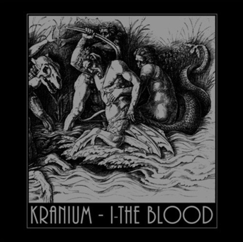 KRANIUM – I-The Blood LP