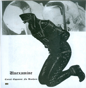 UNEXAMINE – Carnal Opponent No Brothers 7""
