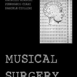 VITTORE BARONI / MAURIZIO BIANCHI / PIERMARIO CIANI / DANIELE CIULLUNI – Musical Surgery CD