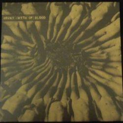 GRUNT – Myth of Blood LP