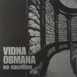 VIDNA OBMANA – No Sacrifice LP