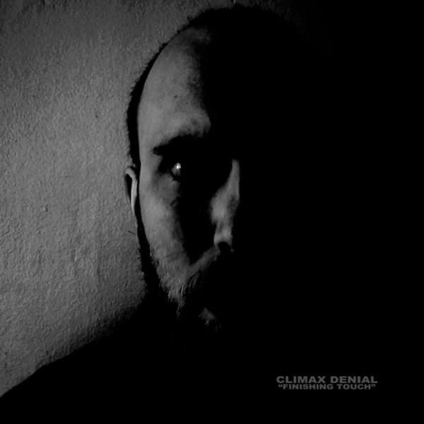 CLIMAX DENIAL – Finishing Touch LP