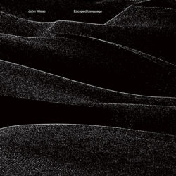 JOHN WIESE – Escaped Language 12""