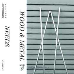 WOOD & METAL – Needs CS