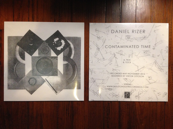 DANIEL RIZER – Contaminated Time LP