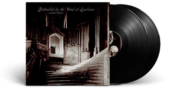 RAISON D'ETRE – Enthralled By the Wind of Loneliness 2LP