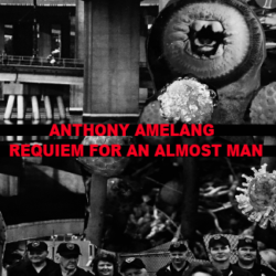 ANTHONY AMELANG – Requiem for an Almost Man CS