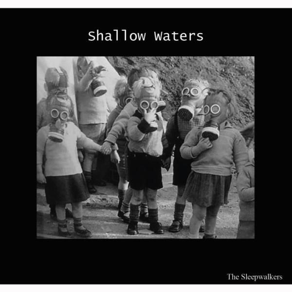 SHALLOW WATERS – Sleepwalkers CD