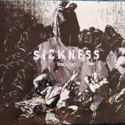 SICKNESS – Purgatory CD