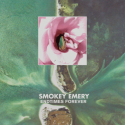 SMOKEY EMERY – Endtimes Forever CS