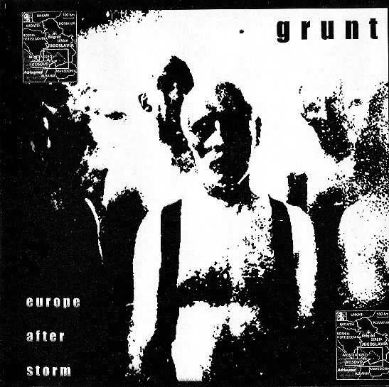 GRUNT – Europe After Storm CD