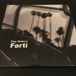 "THE HATERS – Forti 2x10"" + 7"" Flexi"