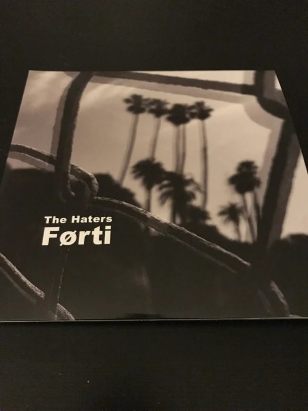 """THE HATERS – Forti 2x10"""" + 7"""" Flexi"""