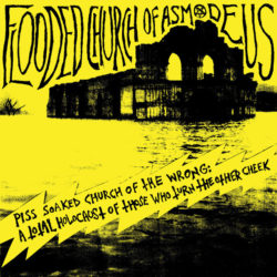 FLOODED CHURCH OF ASMODEUS – Piss Soaked Church of the Wrong CD