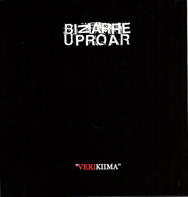 BIZARRE UPROAR - Verikiima LP