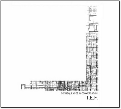 T.E.F. – Consequences in Conversation CD