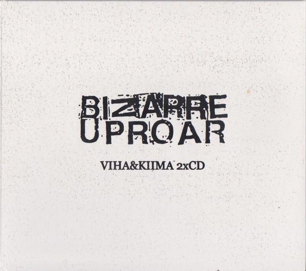 BIZARRE UPROAR - Viha & Kiima 2CD