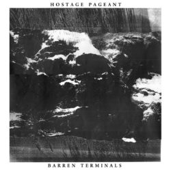 HOSTAGE PAGEANT – Barren Terminals LP