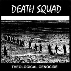 DEATH SQUAD – Theological Genocide CD-R