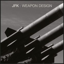 JFK – Weapon Design LP