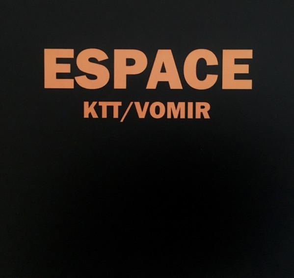 KTT / VOMIR – Espace CD